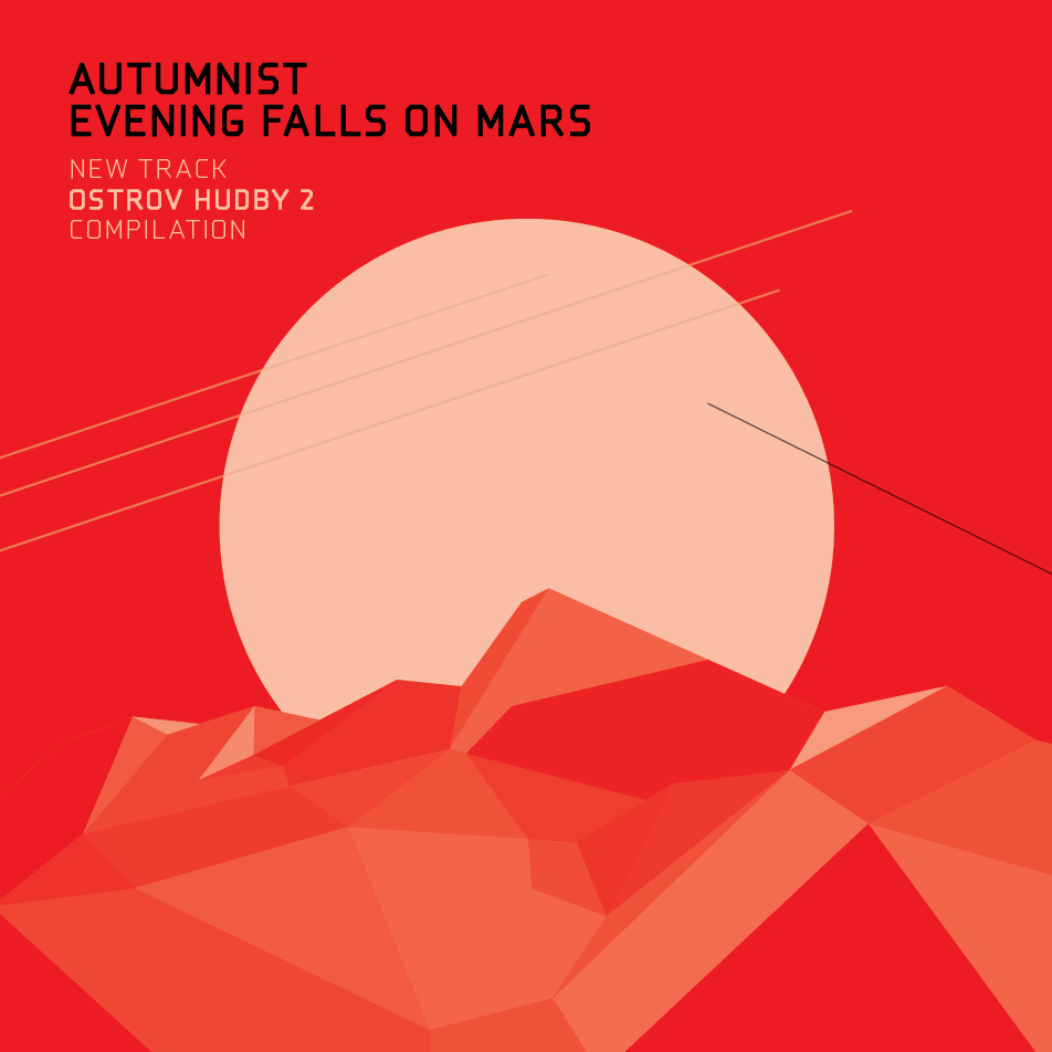 Autumnist - Evening Falls On Mars (Ostrov Hudby 2)